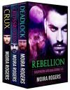 Rebellion: A Southern Arcana Bundle (Books #1 - #3) - Moira Rogers