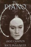 The Piano: A Novel - Jane Campion