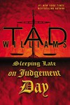 Sleeping Late On Judgement Day: A Bobby Dollar Novel