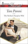 The Sicilian's Surprise Wife - Tara Pammi