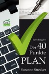 Der 40-Punkte-Plan: zur Überarbeitung belletristischer Texte - Susanne Strecker