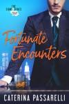 Fortunate Encounters - Caterina Passarelli