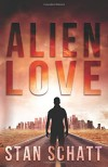 Alien Love - Stan Schatt