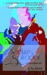 Seeking Salvador: A Paranoid, Romantic Caper - Max Mitchell