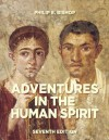 Adventures in the Human Spirit (7th Edition) - Philip E Bishop