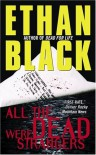 All the Dead Were Strangers - Ethan Black, John Vairo, David Buffington