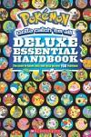 Deluxe Essential Handbook (Pokémon) (Pokemon) - Scholastic