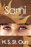 Sami (Water Worlds, #2) - H.S. St.Ours