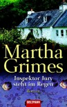 Inspektor Jury steht im Regen - Martha Grimes, Maria Mill