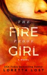 The Fireproof Girl (Sophie Shields Book 1) - Loretta Lost
