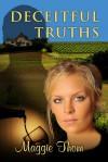 Deceitful Truths - Maggie Thom