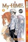 My-HiME (Volume, #5) - Kimura Noboru, Sato Ken-etsu