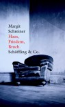 Haus, Friedens, Bruch. (German Edition) - Margit Schreiner