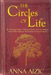 The Circles of Life: My Ukrainian Family's Odyssey of Secrets, Love and Survival from Pre-War Odessa to the Promised Land and America - Anna Aizic