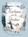 Hortense and the Shadow - Natalia O'Hara