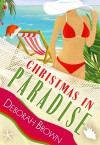 Christmas in Paradise (Paradise Series) - Deborah Brown