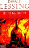 The Four-Gated City - Doris Lessing
