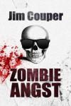 Zombie Angst - Jim Couper