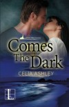 Comes the Dark - Celia Ashley