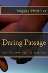 Daring Passage: Book Two of the Spirited Away Saga - Maggie Plummer
