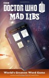 Doctor Who Mad Libs - Unknown