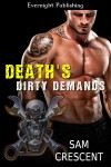 Death's Dirty Demands - Sam Crescent