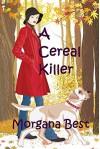 A Cereal Killer - Morgana Best