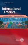 Intercultural America - Alfred Hornung