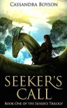 Seeker's Call - Cassandra Boyson