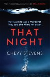 That Night - Chevy Stevens