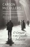 O Coração é um Caçador Solitário - Carson McCullers, Marta Mendonça