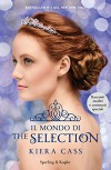 Il mondo di The selection - Kiera Cass, A. Carbone
