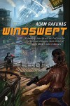 Windswept: Windswept Book One - Adam Rakunas