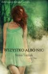 Wszystko albo nic - Anna Tuziak