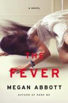 The Fever - Kirby Keyborne, Caitlin Davies, Megan Abbott