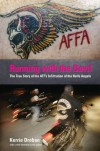Running with the Devil: The True Story of the ATF's Infiltration of the Hells Angels - Kerrie Droban