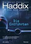 Die Entführten Im Sog der Zeiten: Roman - Margaret Peterson Haddix, Bettina Münch