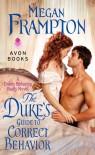 The Duke's Guide to Correct Behavior - Megan Frampton