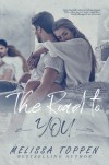 The Road to You - Melissa Toppen