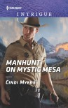Manhunt on Mystic Mesa (The Ranger Brigade: Family Secrets) - Cindi Myers
