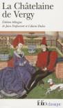 La Châtelaine de Vergy - Jean Dufournet