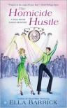 The Homicide Hustle: A Ballroom Dance Mystery - Ella Barrick