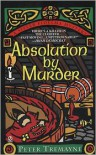 Absolution by Murder (Sister Fidelma Series #1) - Peter Tremayne