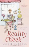 Reality Check - Leslie Carroll
