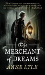 The Merchant of Dreams (Night's Masque) - Anne Lyle