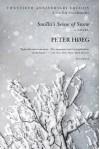 Smilla's Sense of Snow: A Novel - Peter Høeg