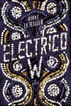 Electrico W - Herve Le Tellier