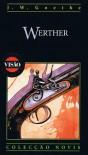 Werther (Biblioteca Visão, #24) - Johann Wolfgang von Goethe, João Teodoro Monteiro