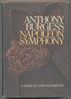 Napoleon Symphony - Anthony Burgess