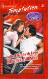 Brazen & Burning  (Bad Girls Club) - Julie Elizabeth Leto